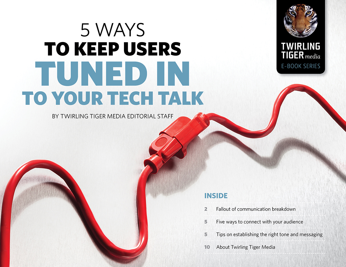 5 Ways To Keep Users Tuned In To Your Tech Talk